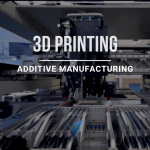 Additive Manufacturing 3D Printing | Additive Manufacturing Applications | 7 Steps to Design aN Additive Manufacturing Product to Improve cost Efficiency